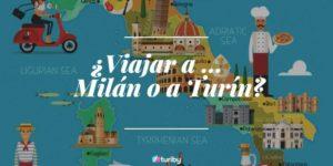 Escoger entre viajar a Milan o a Turin